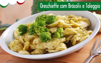 Orecchiette com brócolis e Taleggio DOP