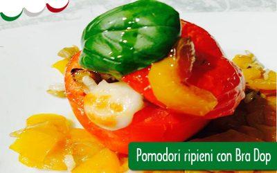 Pomodori ripieni con Bra Dop